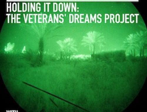 Holding It Down: The Veterans' Dream Project